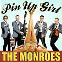 The Monroes: Pin Up Girl