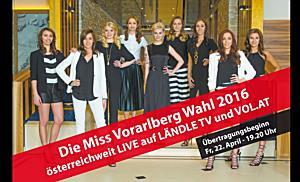LIVE: Miss Vorarlberg Wahl 2016