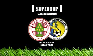 LIVE:  VFV SUPERCUP - FC Dornbirn vs. VfB Hohenems