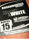 Black & White: Rosenmontagsball @ Werkstatt Rankweil