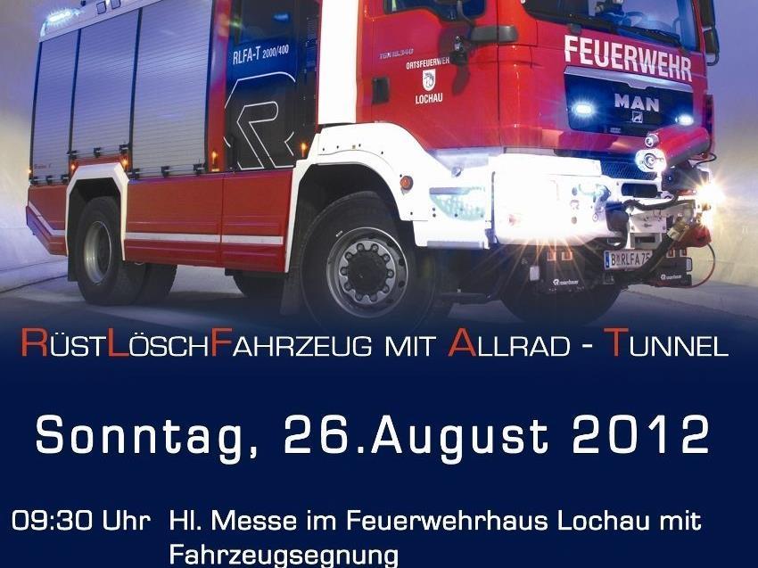 Einladung zur Fahrzeugsegnung des neuen RLFA Tunnel am Sonntag im Feuerwehrhaus.