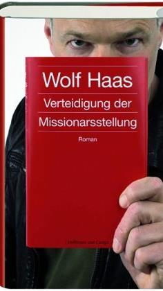 Verteidigung der Missionarsstellung - von Wolf Haas