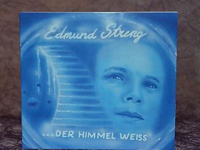 """Edmund Streng """"Der Himmel weiss"""" Coverfoto"""