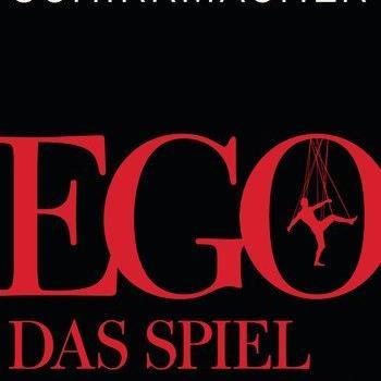 Frank Schirrmacher: Ego - Das Spiel des Lebens