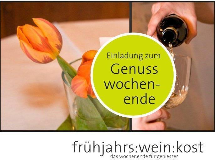frühjahrs:wein:kost – die Einladung zum Genusswochenende in Lochau und Götzis.