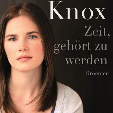 Amanda Knox: Zeit, gehört zu werden