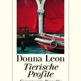 """Unsere Buchempfehlung der Woche: Donna Leons """"Tierische Profite""""."""