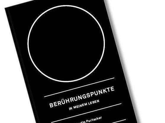 Bucher präsentiert: Berührungspunkte in meinem Leben Dr. Martin Purtscher.