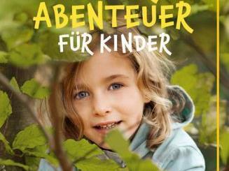 Spiel - und Bastelideen für Flussbaumeister und Waldprinzessinnen