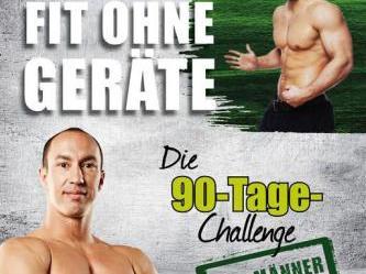 Die 90-Tage-Challenge für Männer