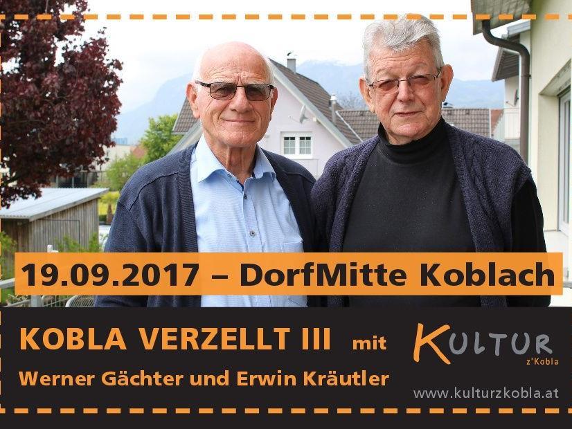 KOBLA VERZELLT III mit Werner Gächter und Erwin Kräutler - ein ganz besonderer Abend